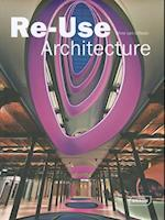 Re-Use Architecture af Chris Van Uffelen