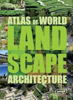 Atlas of World Landscape Architecture (ATLAS)