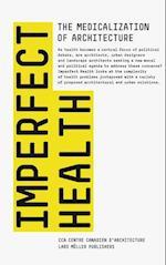 Imperfect Health af CCA Montreal, Nan Ellin, Mirko Zardini