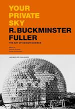 Your Private Sky R. Buckminster Fuller