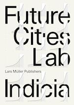 Future Cities Laboratory (Indicia)