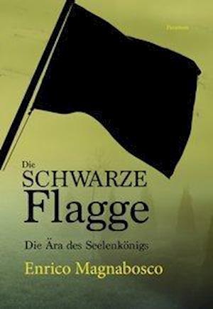 Die schwarze Flagge