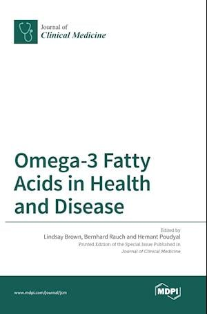 Bog, hardback Omega-3 Fatty Acids in Health and Disease