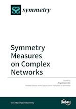 Symmetry Measures on Complex Networks