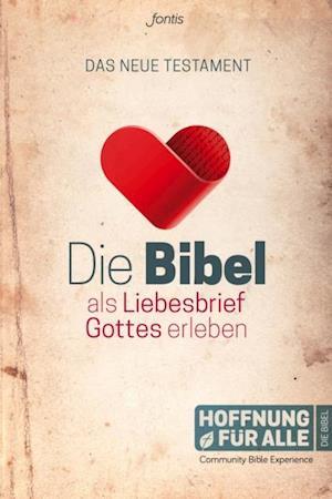 Die Bibel als Liebesbrief Gottes erleben af Diverse