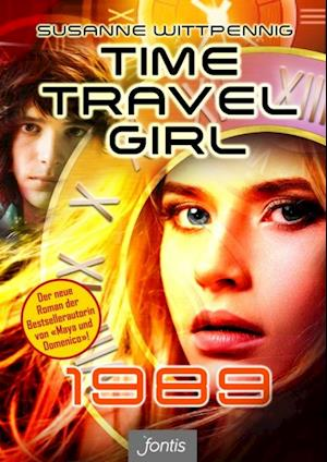 Time Travel Girl: 1989 af Susanne Wittpennig