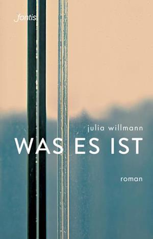 was es ist af Julia Willmann