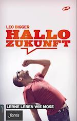 Hallo Zukunft af Leo Bigger