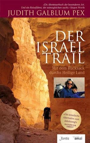 Der Israel Trail af judith Galblum Pex