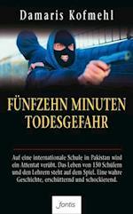 Funfzehn Minuten Todesgefahr af Damaris Kofmehl
