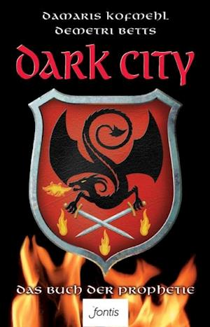 Dark City af Damaris Kofmehl, Demetri Betts