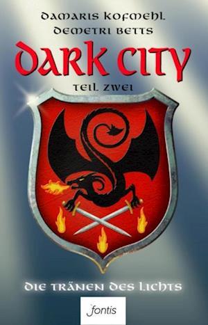Dark City 2 af Damaris Kofmehl, Demetri Betts