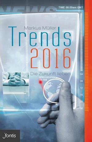 Trends 2016 af Markus Muller