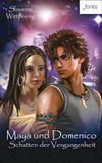 Maya und Domenico: Schatten der Vergangenheit (Maya und Domenico)