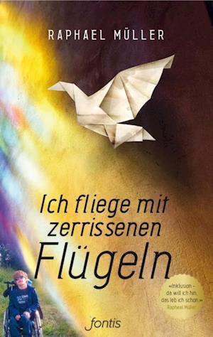 Ich fliege mit zerrissenen Flugeln af Raphael Muller