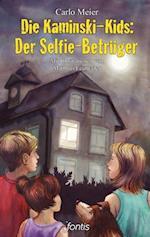 Die Kaminski-Kids: Der Selfie-Betruger (Die Kaminski Kids E Books)