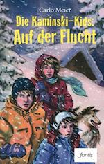 Die Kaminski-Kids: Auf der Flucht (Die Kaminski Kids E Books)