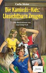Die Kaminski-Kids: Unsichtbare Zeugen (Die Kaminski Kids E Books)