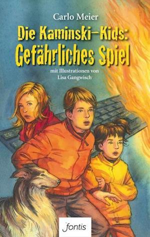Die Kaminski-Kids: Gefahrliches Spiel af Carlo Meier