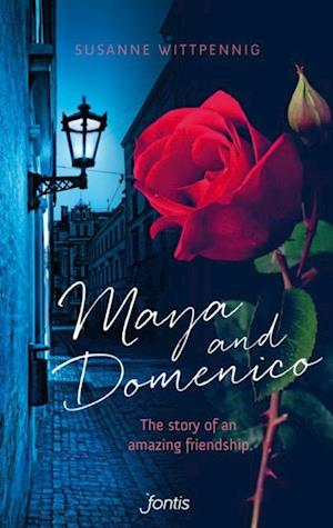 Maya and Domenico: The story of an amazing friendship af Susanne Wittpennig