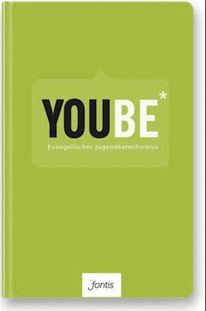 YOUBE (Textausgabe) af Bernd Wannenwetsch, Roland Werner, Dominik Klenk