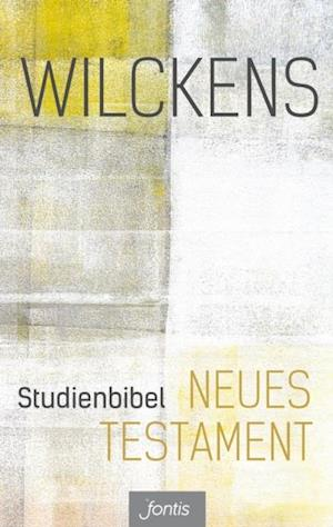 Studienbibel Neues Testament af Ulrich Wilckens