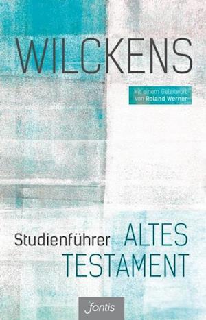 Studienfuhrer Altes Testament af Ulrich Wilckens