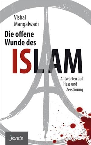 Die offene Wunde des Islam af Vishal Mangalwadi