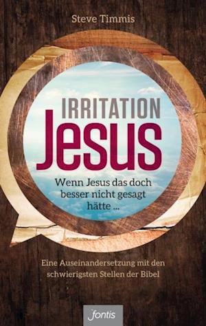 Irritation Jesus af Steve Timmis