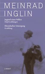 Jugend eines Volkes. Ehrenhafter Untergang af Meinrad Inglin
