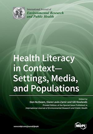 Health Literacy in Context- Settings, Media, and Populations