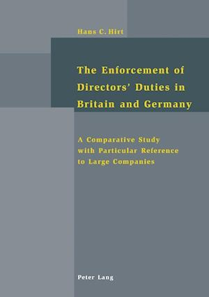 The Enforcement of Directors' Duties in Britain and Germany
