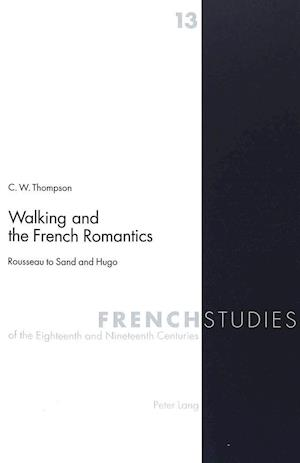 Walking and the French Romantics