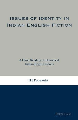 Issues of Identity in Indian English Fiction