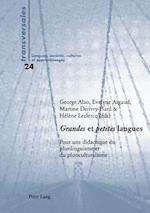 Grandes Et Petites Langues (Transversales, nr. 24)