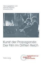 Kunst Der Propaganda- Der Film Im Dritten Reich