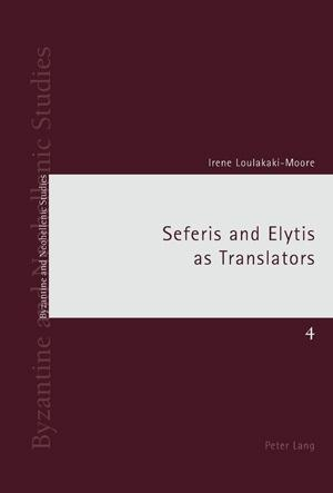 Seferis and Elytis as Translators