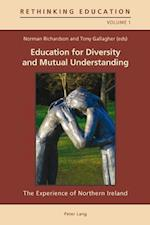 Education for Diversity and Mutual Understanding (Rethinking Education, nr. 1)