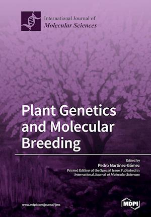 Plant Genetics and Molecular Breeding