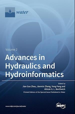 Advances in Hydraulics and Hydroinformatics Volume 2