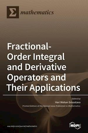 Fractional-Order Integral and Derivative Operators and Their Applications