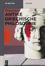 Antike Griechische Philosophie (Akademie Studienbucher Philosophie)