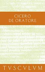 Uber den Redner / De Oratore (Sammlung Tusculum)