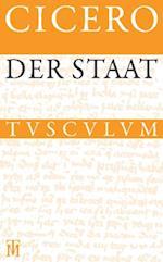 Der Staat / De re publica (Sammlung Tusculum)