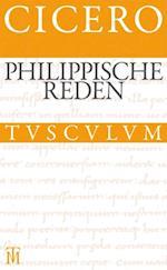 Die philippischen Reden / Philippica (Sammlung Tusculum)