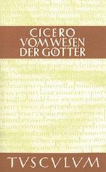 Vom Wesen der Gotter / De natura deorum (Sammlung Tusculum)