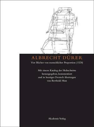 Albrecht Durer: Vier Bucher von menschlicher Proportion (1528)