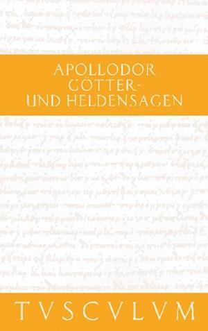 Gotter- und Heldensagen / Bibliotheke
