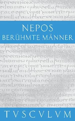 Beruhmte Manner / De viris illustribus