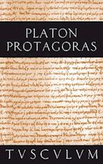 Protagoras / Anfange politischer Bildung (Sammlung Tusculum)